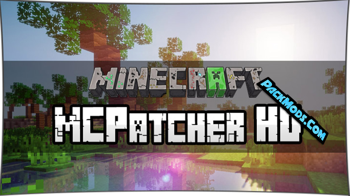 mcpatcher hd - MCPatcher HD 1.16.4/1.16.3/1.16.2/1.16.1 and 1.15.2 for Minecraft