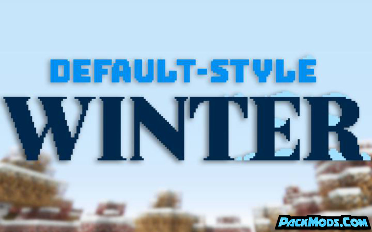 default style winter resource pack - Default-Style Winter 1.16.2 Resource Pack 1.15.2/1.14.4/1.13.2/1.12.2