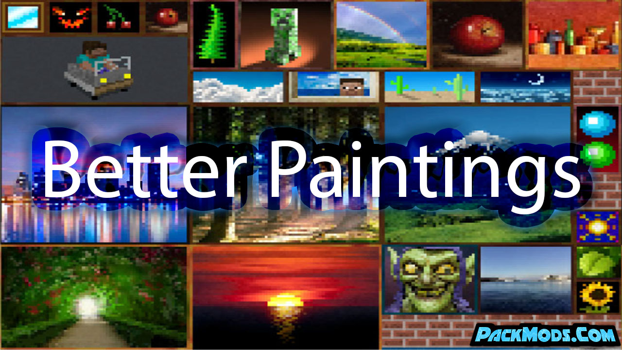 better paintings resource pack - Better Paintings 1.17/1.16.5 Resource Pack 1.15.2/1.14.4/1.13.2/1.12.2