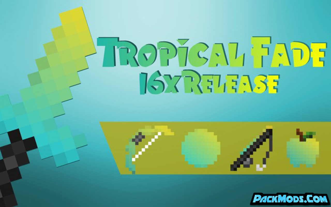 tropical fade resource pack - Tropical Fade 1.17/1.16.5 Resource Pack 1.15.2/1.14.4/1.13.2/1.12.2