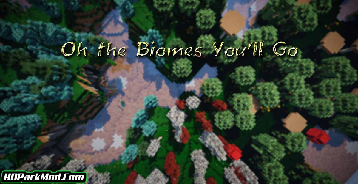 oh the biomes youll go mod - Oh The Biomes You'll Go Mod 1.16.5/1.15.2 (Journey into the Abyss)