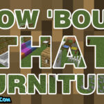 how bout that furniture mod 150x150 - Never Enough Currency Mod 1.16.5/1.15.2 (Bank Account, ATM)