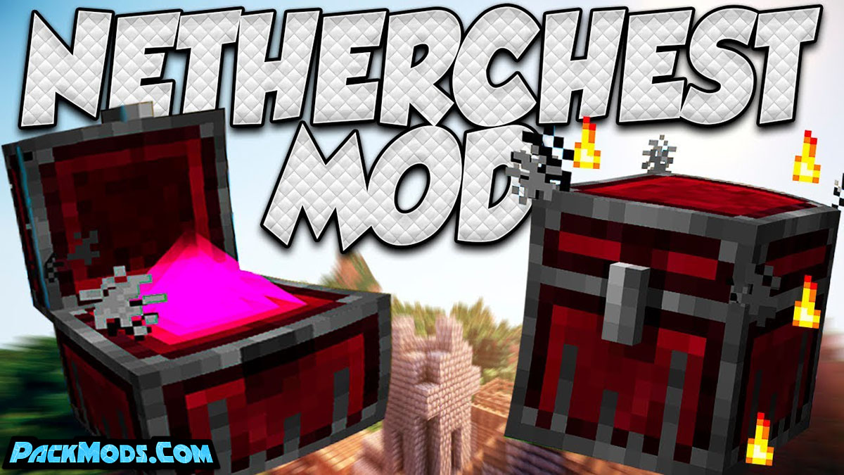 nether chest mod - Nether Chest Mod 1.17/1.16.5 (Analogue to Ender Chest)