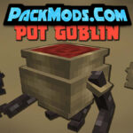 pot goblins mod 150x150 - World Building Plus Mod 1.16.5 (New Mobs and Armor)