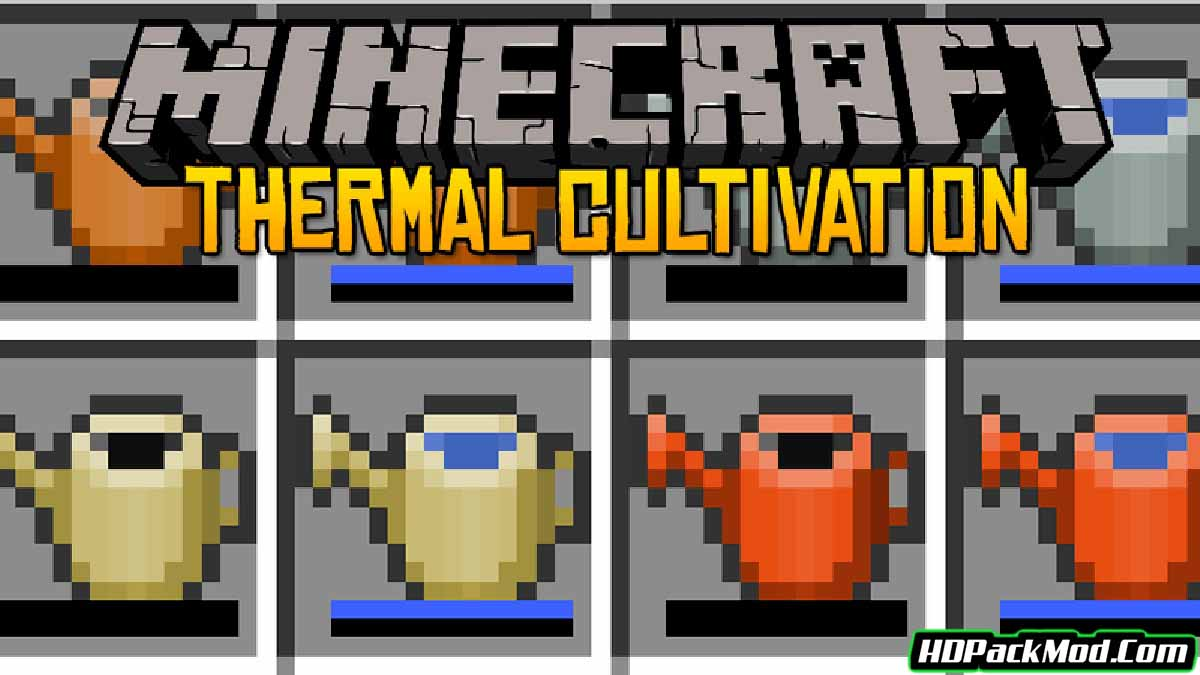 thermal cultivation mod - Thermal Cultivation Mod 1.16.5/1.15.2 (Watering Cans)