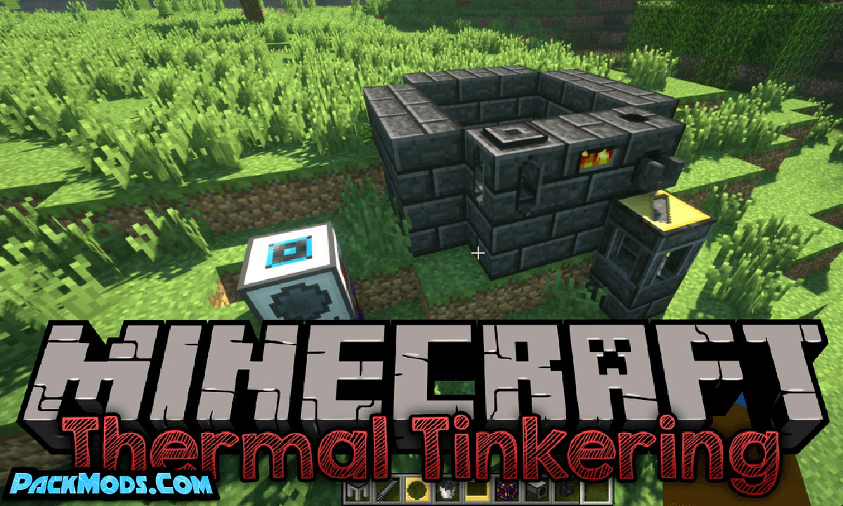 thermal tinkering mod - Thermal Tinkering Mod 1.12.2/1.7.10 (Addon for Tinkers Construct)