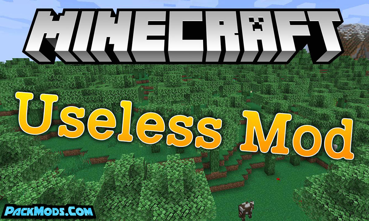 useless mod - Useless Mod 1.16.5/1.15.2 (Not Everything in this Mod is Useless.)