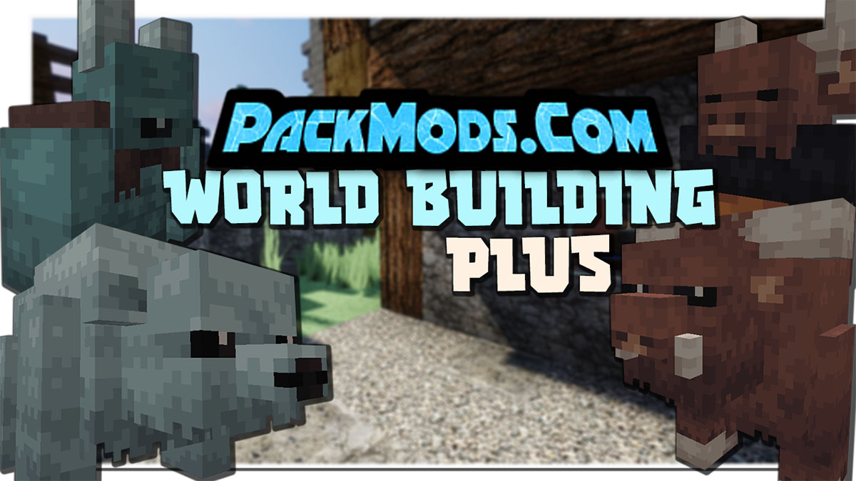 world building plus mod - World Building Plus Mod 1.16.5 (New Mobs and Armor)