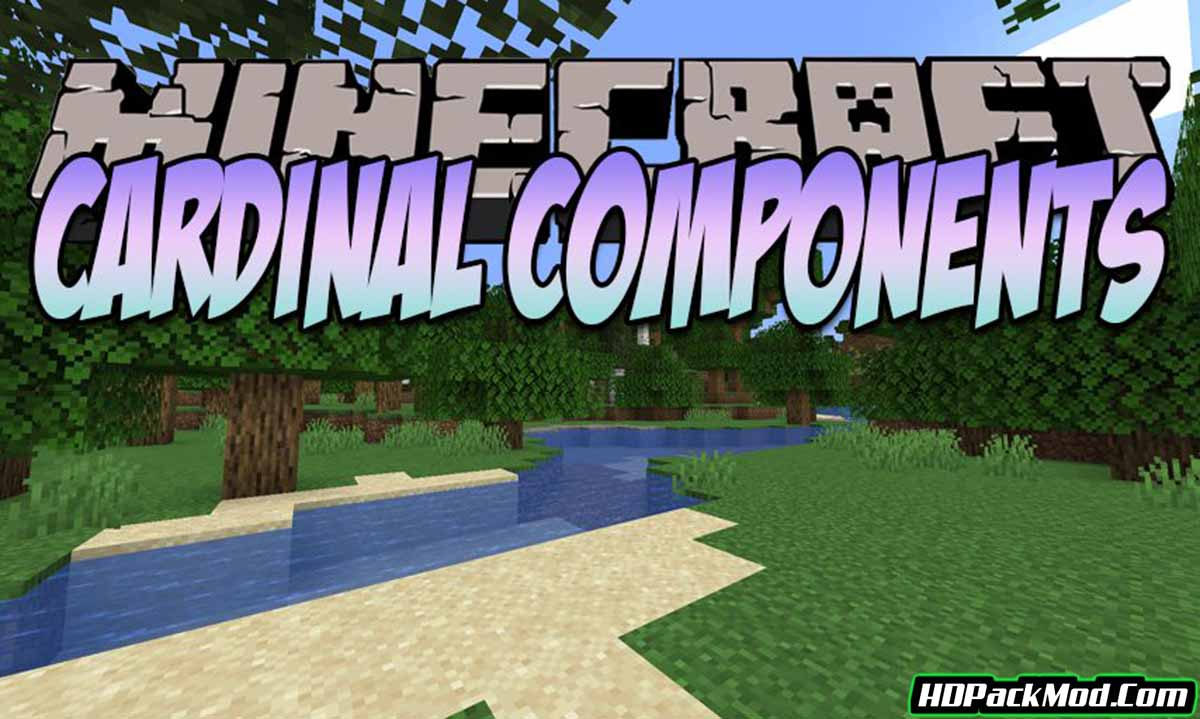 cardinal components mod - Cardinal Components Mod 1.17/1.16.5 (A Core Library for Minecraft)