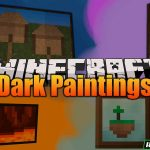 dark paintings mod 150x150 - Eyes in the Darkness Mod 1.17.1/1.16.5/1.15.2