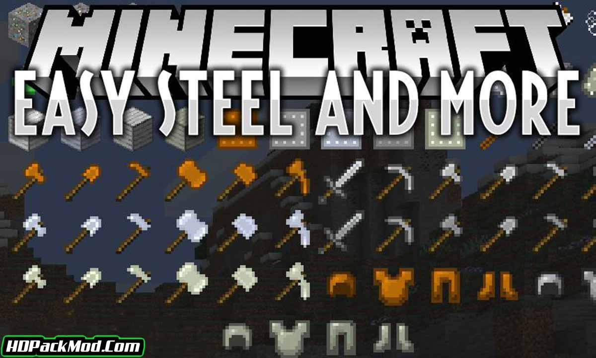 easy steel more mod - Easy Steel & More Mod 1.17.1/1.16.5 (New Ore, Tools and Other)