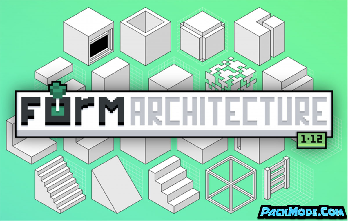 form architecture resource pack - FORM Architecture 1.12.2/1.11.2 Resource Pack  (16x)