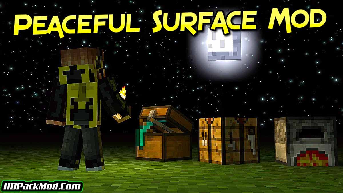 peaceful surface mod - Peaceful Surface Mod 1.17.1/1.16.5 (Spanning Mobs Only in The Dark)