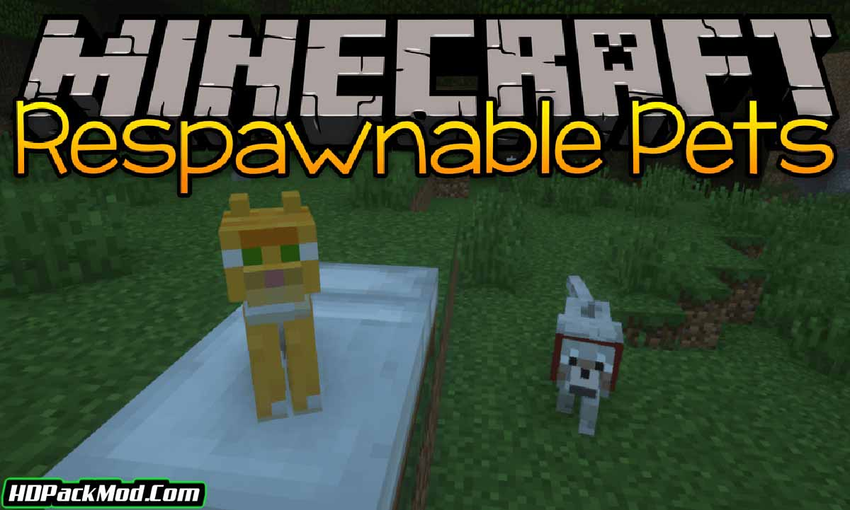 respawnable pets mod - Respawnable Pets Mod 1.17.1/1.16.5 (Fabric/Forge)