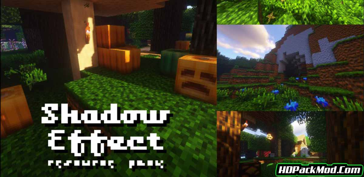 shadow effect resource pack - Shadow Effect 1.15.2/1.14.4 Resource Pack (Improved Shadows x16)