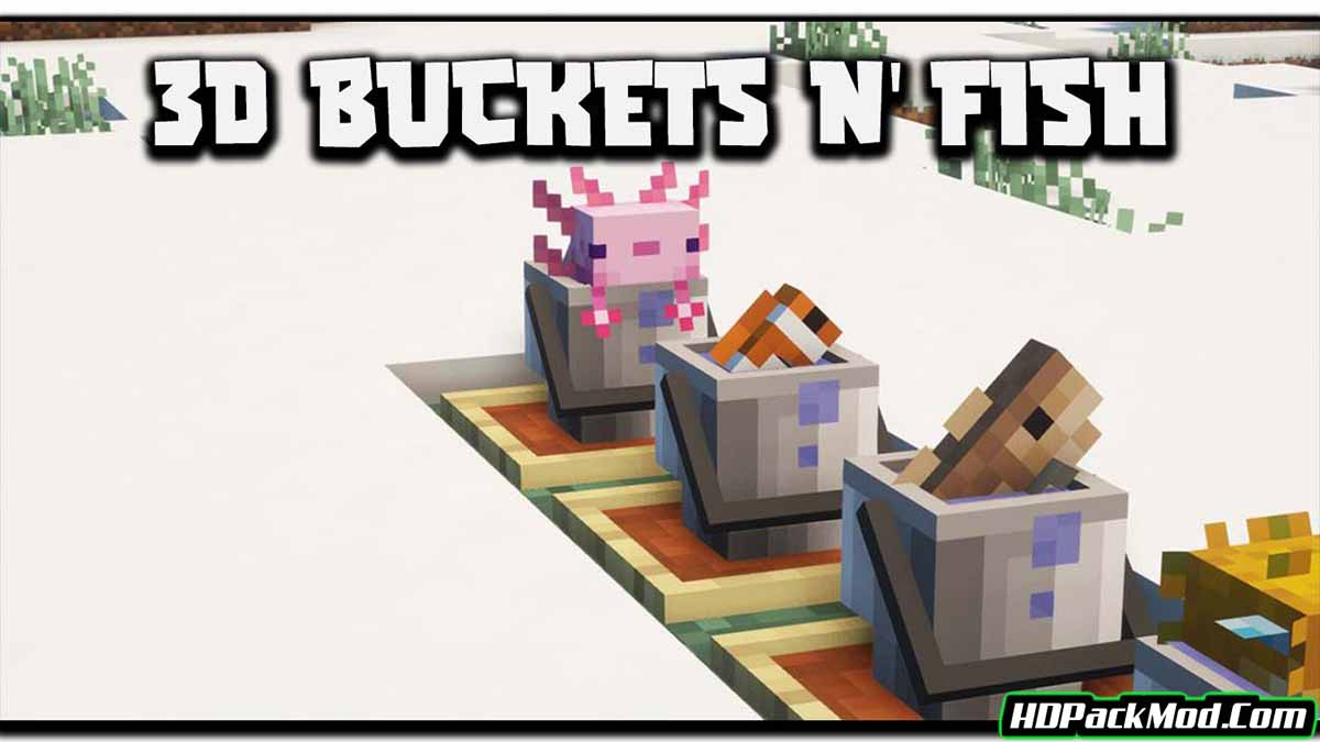 findreks 3d buckets and fish resource pack - Findrek's 3D Buckets and Fish 1.17.1 Resource Pack 1.16.5 (16x)