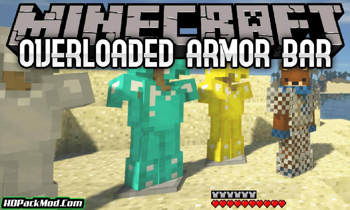 overloaded armor bar mod - Overloaded Armor Bar Mod 1.16.5/1.15.2 (Armor Over 20 Points)