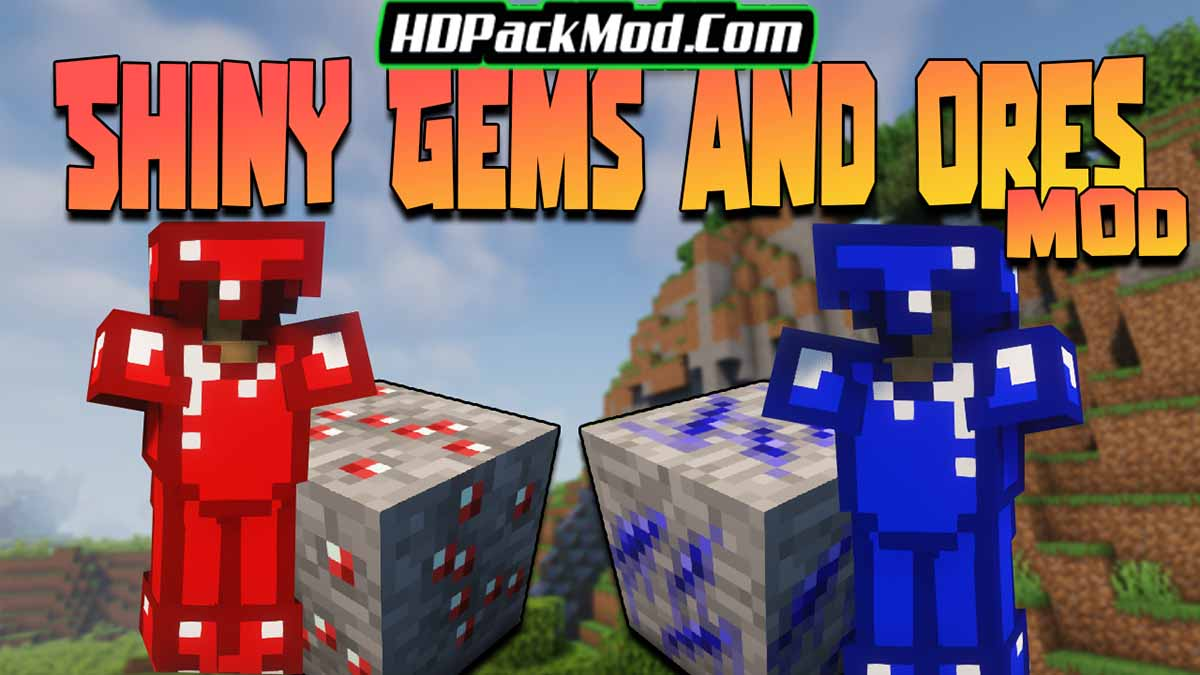shiny gems and ores mod - Shiny Gems and Ores Mod 1.16.5/1.15.2 (New Weapons, Armor)