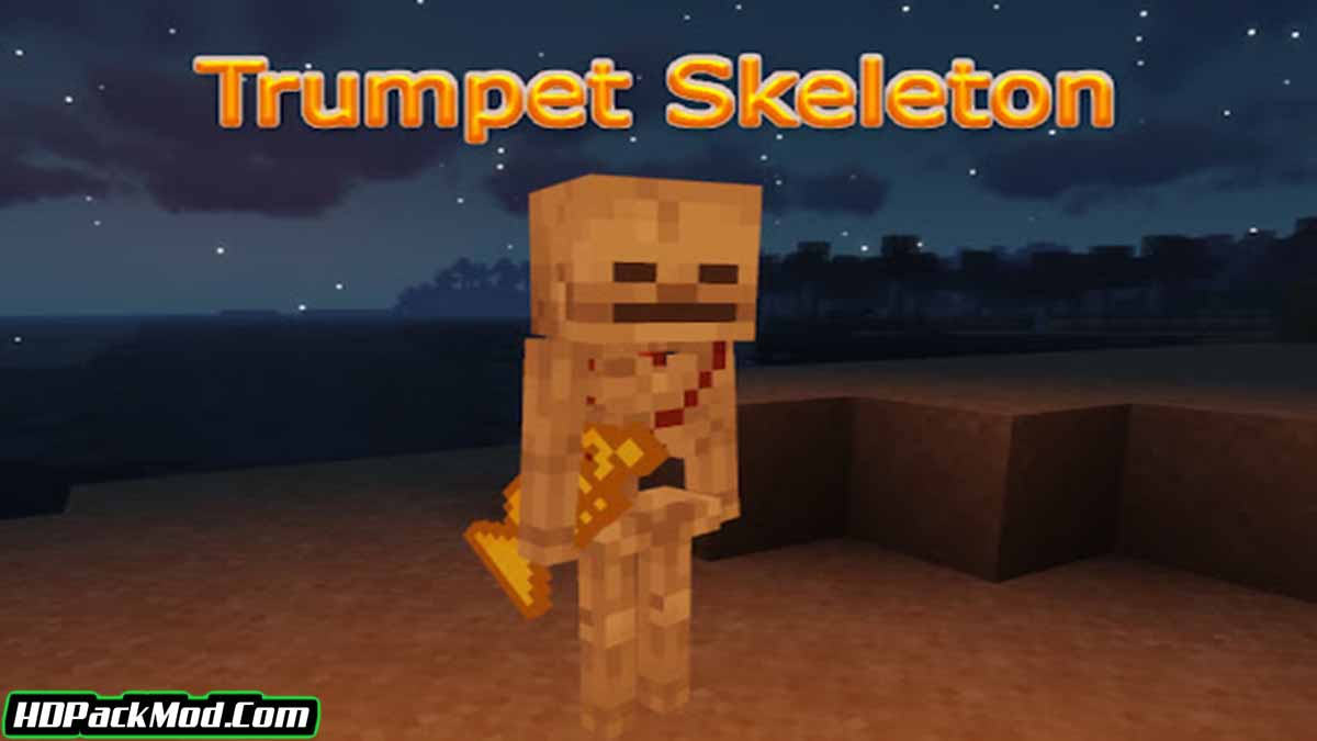 trumpet skeleton mod - Trumpet Skeleton Mod 1.17.1/1.16.3 (New Subject and Sound)