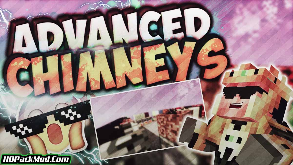 advanced chimneys mod - Advanced Chimneys Mod 1.16.5/1.15.2 (Chimneys and Other Items)