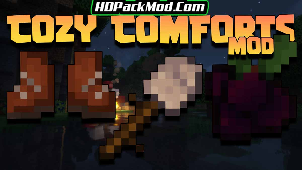 cozy comforts mod - Cozy Comforts Mod 1.16.5 (Furniture, Camping)