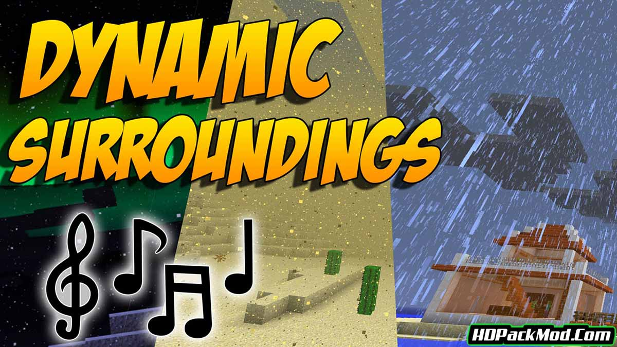 dynamic surroundings mod - Dynamic Surroundings Mod 1.16.5/1.12.2 (The Real Atmosphere)