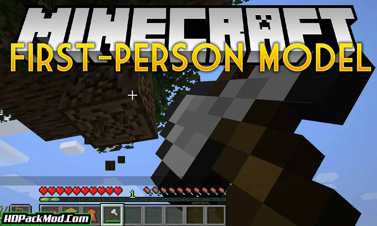 first person model mod - First-Person Model Mod 1.17.1/1.16.5 (First Person Character)