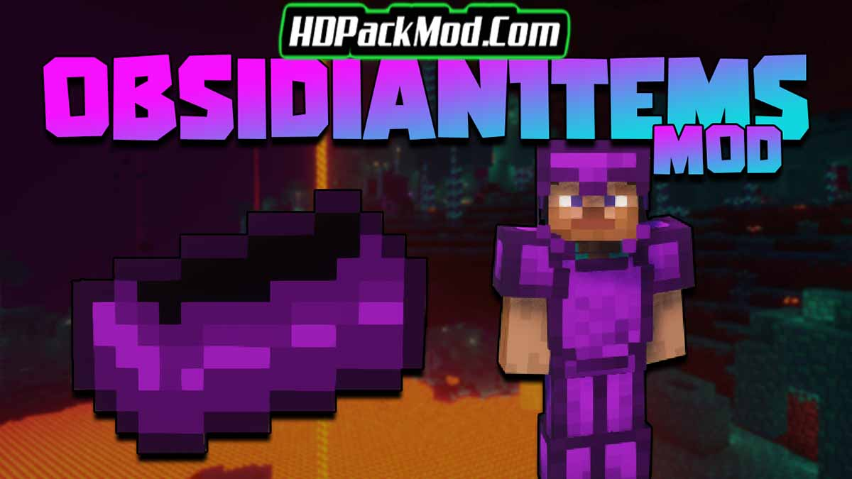 obsidian items mod - Obsidian Items Mod 1.16.5 (Obsidian Armor and Tools)