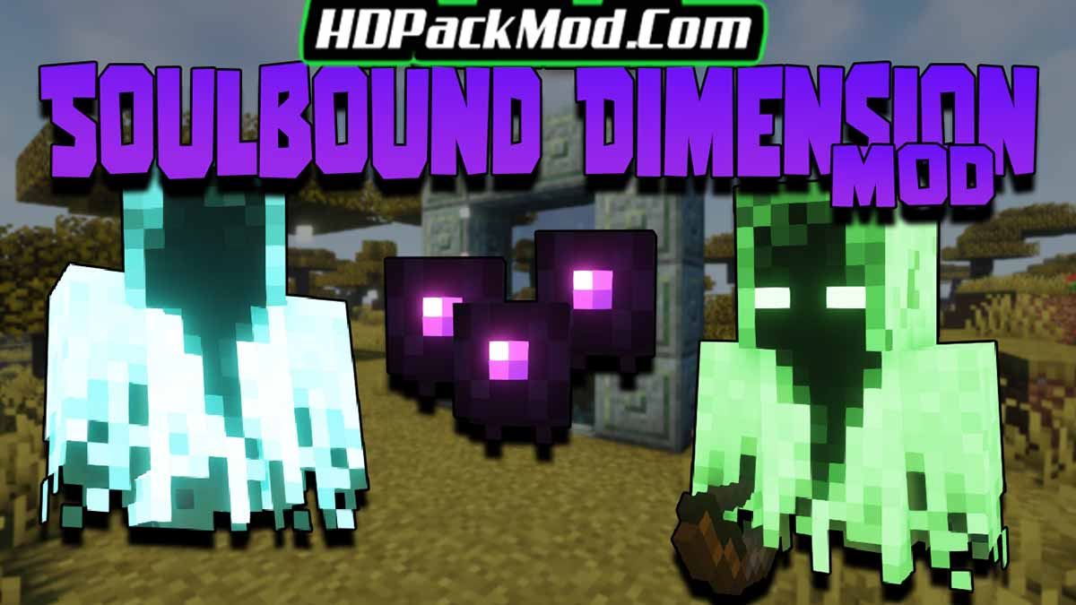 soulbound dimension mod - Soulbound Dimension Mod 1.16.5 (Entities, Dimension)