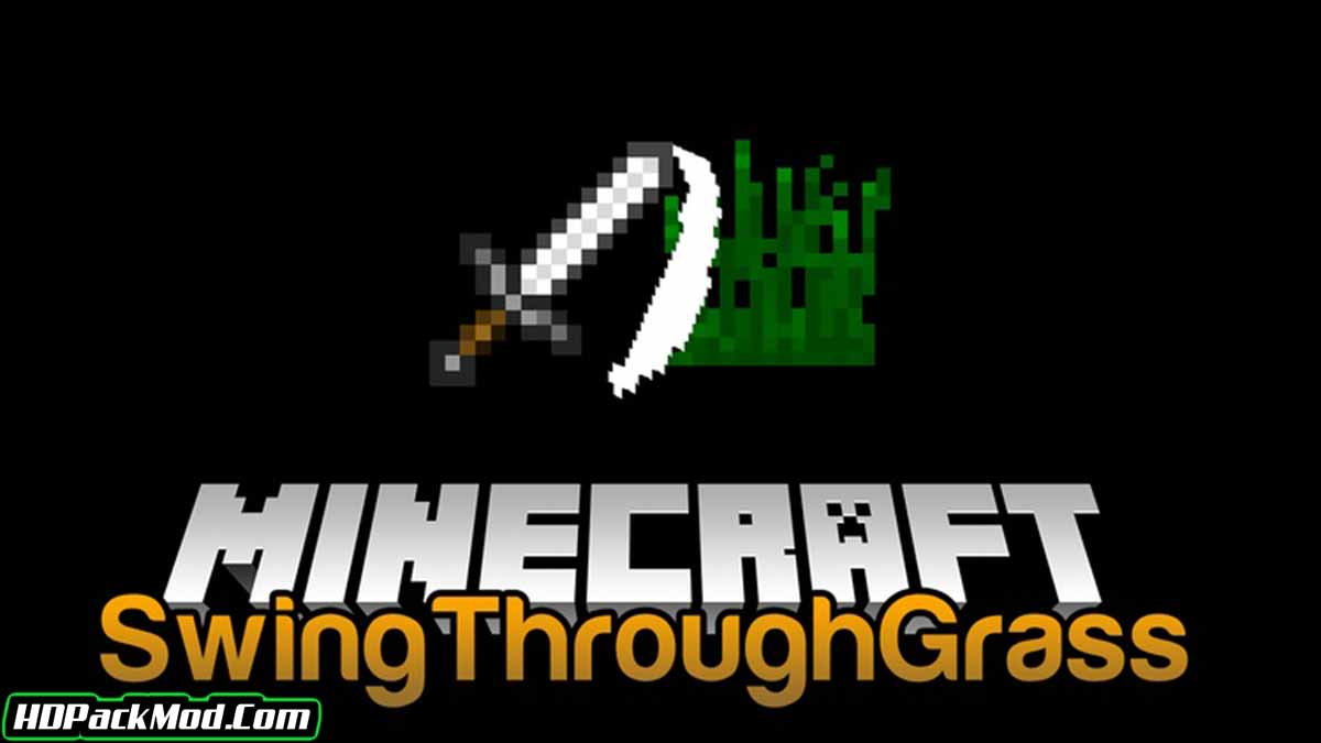 swingthroughgrass mod - SwingThroughGrass Mod 1.16.5/1.15.2 (Hit The Mob Through The Grass)