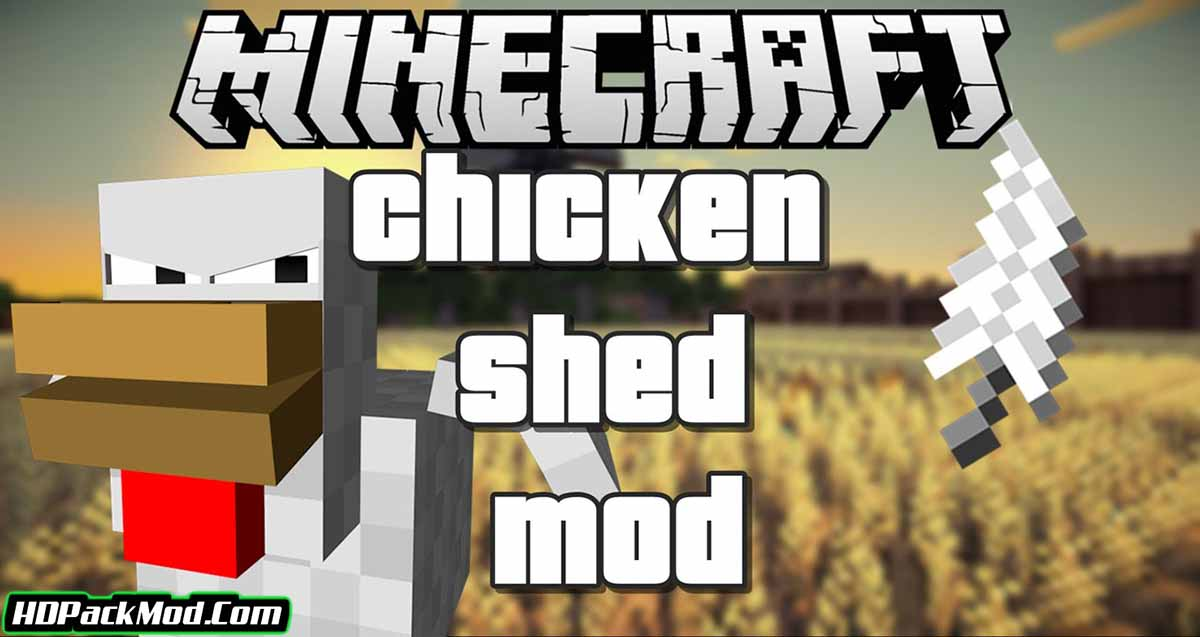 chickensshed mod - ChickensShed Mod 1.17.1/1.16.5/1.15.2