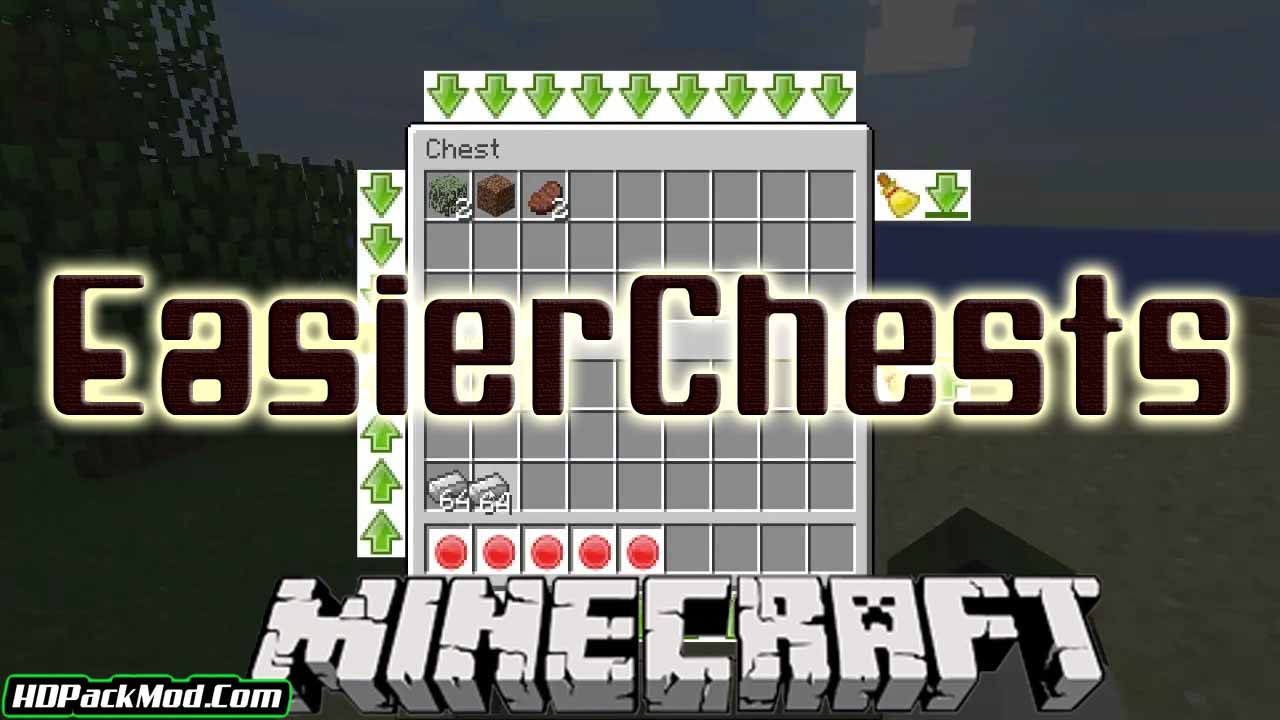 easier chests mod - Easier Chests Mod 1.17.1/1.16.5/1.15.2